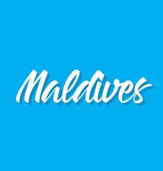 Maldives text design calligraphy vector