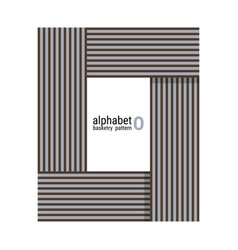 O - unique alphabet design with basketry pattern vector