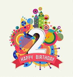 Happy birthday 2 year greeting card poster color vector