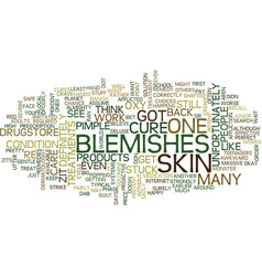 For blemishes text background word cloud concept vector