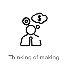 Outline thinking making money icon isolated vector