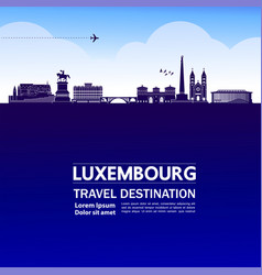 Luxembourg travel destination grand vector