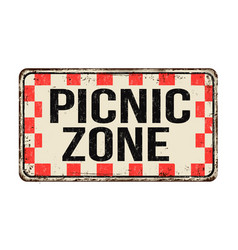 picnic zone vintage rusty metal sign vector image