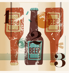 Vintage grunge style poster with a beer bottles vector