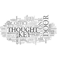 A key in hand is worth a thousand on my desk text vector