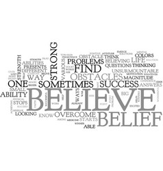 Belief and success text word cloud concept vector