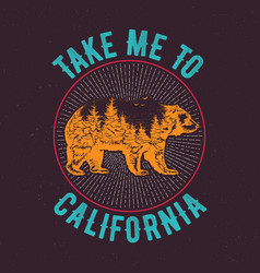 take me to california t-shirt vector image