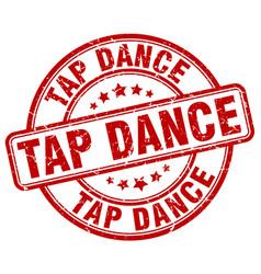 Tap dance red grunge round vintage rubber stamp vector