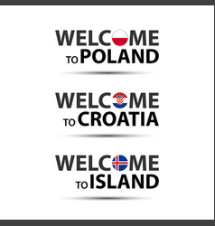 welcome to poland croatia and island vector image