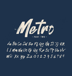 grunge script typography modern hand drawn font vector image