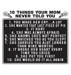 Mother quote 10 things your mom never told you vector