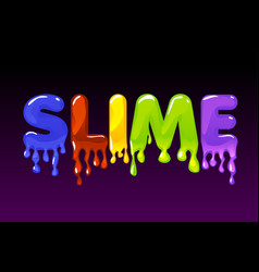 Slime multicolored text on dark background vector