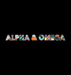 Alpha omega concept word art vector