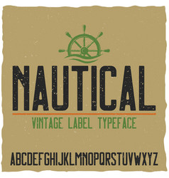 Nautical vintage label typeface vector