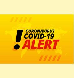 Novel coronavirus covid-19 alert yellow vector