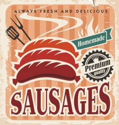 Vintage sausages poster vector image vector image
