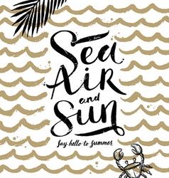 Sea air and sun vector