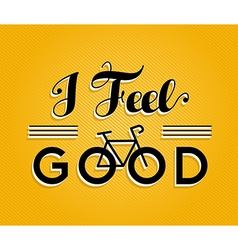 Bike concept bicycle retro poster feel good vector