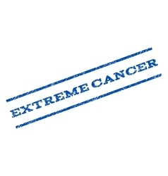 Extreme cancer watermark stamp vector
