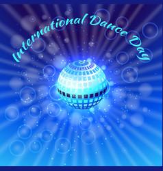 international dance day blue mirror ball vector image