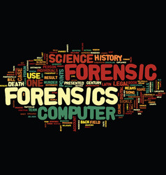 Forensic computer history text background word vector