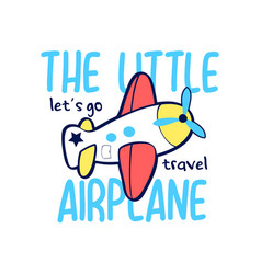 Hand drawing airplane with slogans for print vector
