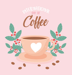 international day coffee delicious beverage vector image