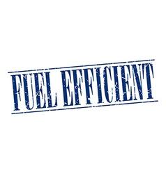 Fuel efficient blue grunge vintage stamp isolated vector