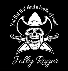 Pirates jolly roger symbol poster of skull vector