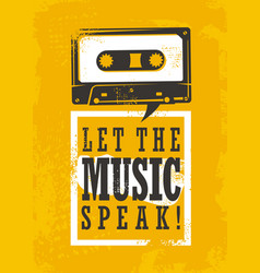 let the music speak vector image vector image