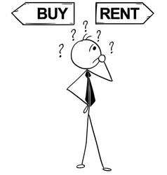 Cartoon of business man doing buy or rent decision vector