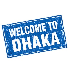 Dhaka blue square grunge welcome to stamp vector