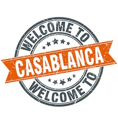 Welcome to casablanca orange round ribbon stamp vector