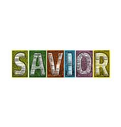 Savior Blocks of Type vector image vector image
