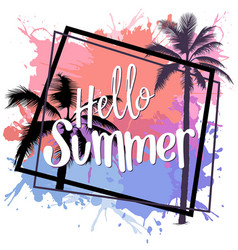 Hello summer design with colorful splatters vector