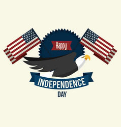 Independence day with emblem eagle and flags vector
