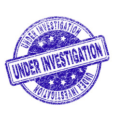 Scratched textured under investigation stamp seal vector