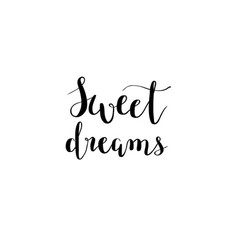 Sweet dreams calligraphy design vector