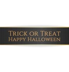 Happy Halloween Trick or Treat Ribbon vector