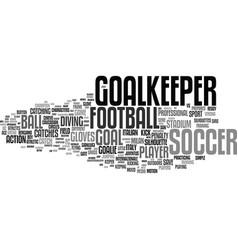 Goalkeeper word cloud concept vector