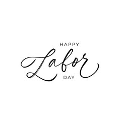 happy labor day ink brush pen calligraphy vector image