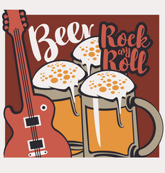 Rock-n-roll banner with beer glasses and guitar vector