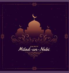 Milad un nabi islamic festival greeting card vector