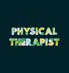 Physical therapist concept word art vector
