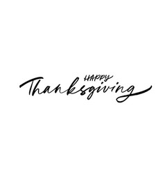 happy thanksgiving modern brush calligraphy vector image