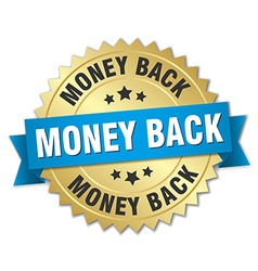 money back 3d gold badge with blue ribbon vector image