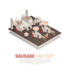 Sausage factory isometric composition vector