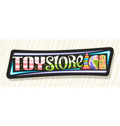 Banner for toy store vector