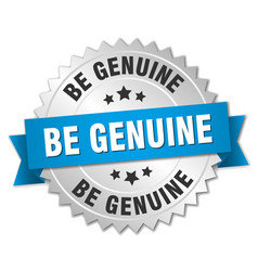 Be genuine round isolated silver badge vector