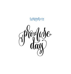 February 11 - promise day - hand lettering vector